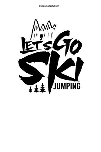 Skisprung Notizbuch: 100 Seiten  ...