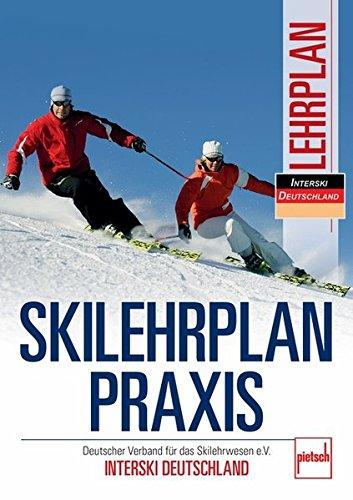 Skilehrplan praxis: Deutscher Verband für...